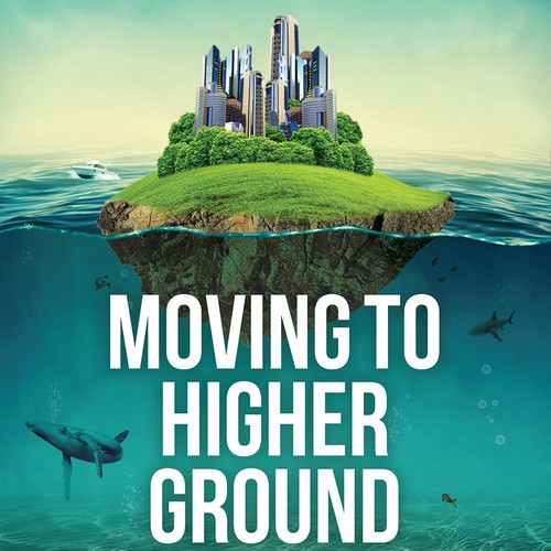 Ocean book cover with the title 'Moving To Higher Ground'