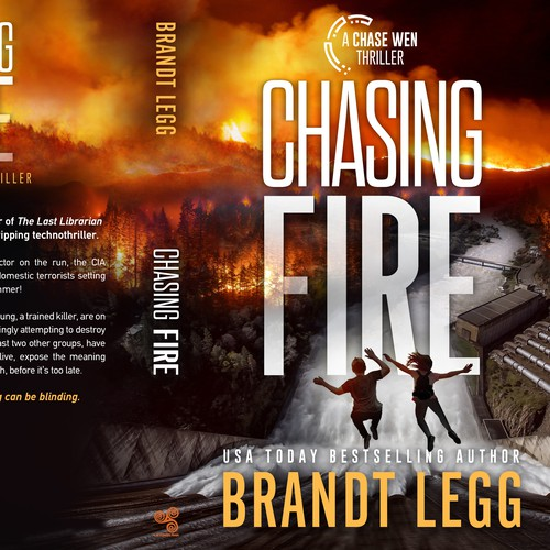 Fire design with the title 'Chasing Fire - A Chase Wen Thriller'