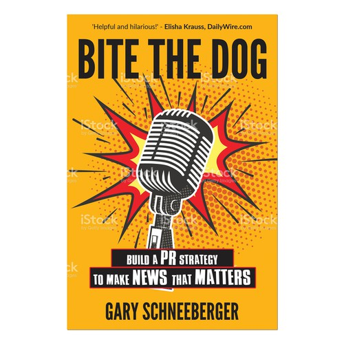 """News design with the title '""""BITE THE DOG"""" creative PR Book: FRONT COVER only'"""