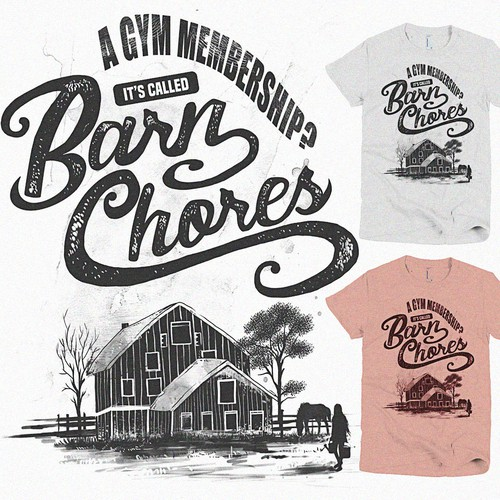 Gym t-shirt with the title 'Barn Chores'