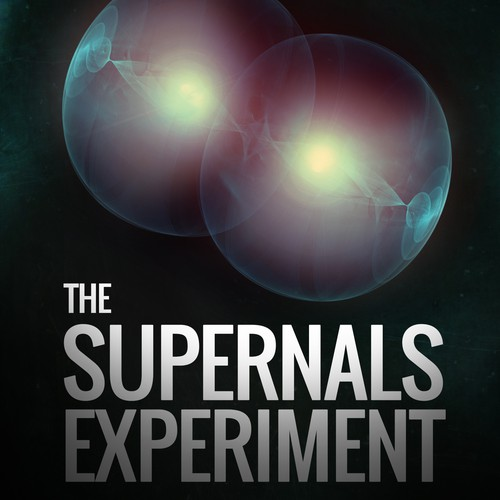 Supernatural design with the title 'The Supernals Experiment. A sci-fi thriller--Be Creative!'