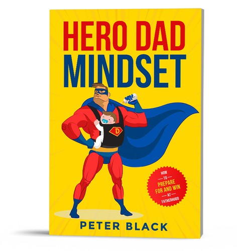 Father design with the title 'Hero Dad Mindset'