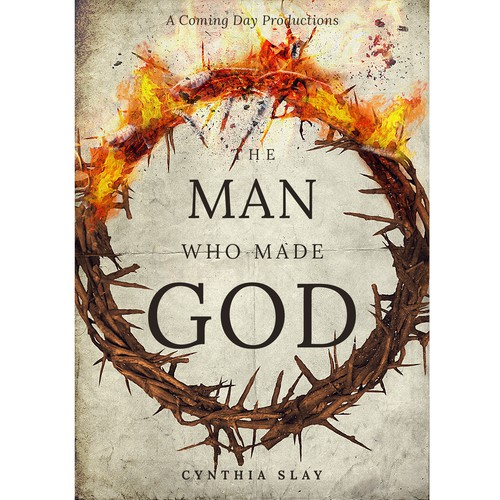 Fire book cover with the title 'The Man who made God'