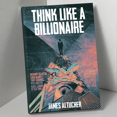 Collage book cover with the title 'Book Cover for Think Like a Billionaire'
