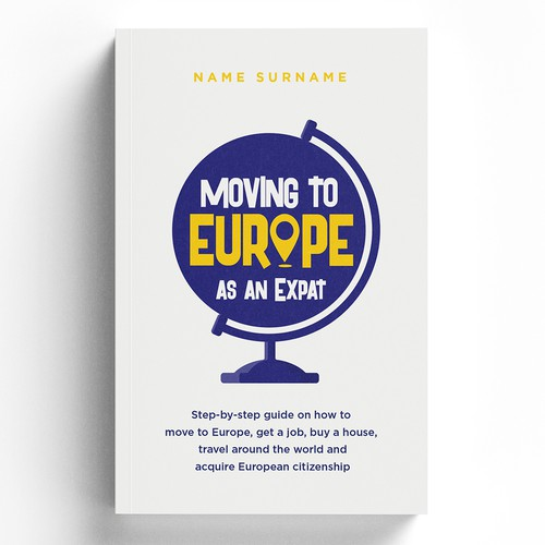 Nonfiction book cover with the title 'Moving to Europe as an Expat '