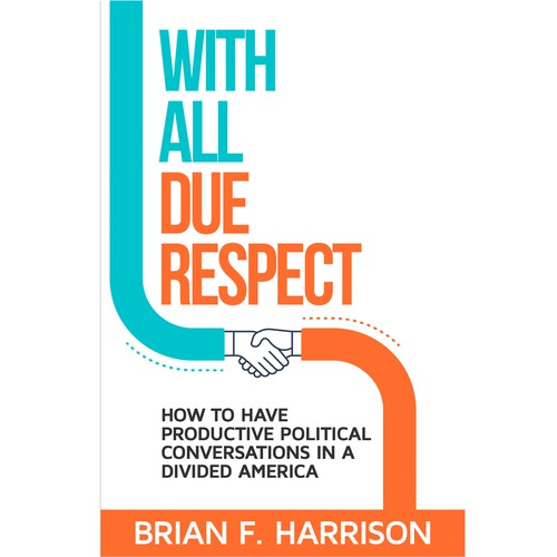 White and orange design with the title 'WITH ALL DUE RESPECT'