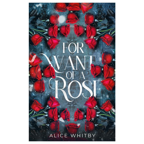 Rose book cover with the title 'For want of a Rose'