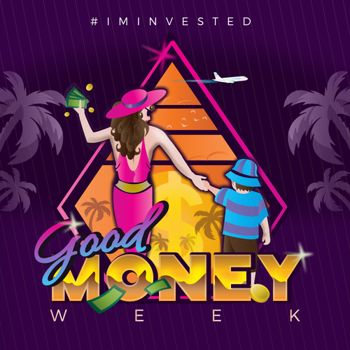Disco design with the title 'Good Money Week'