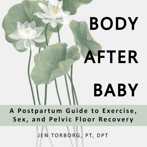 "Recovery design with the title 'Book cover - ""Your Best Body After Baby""'"