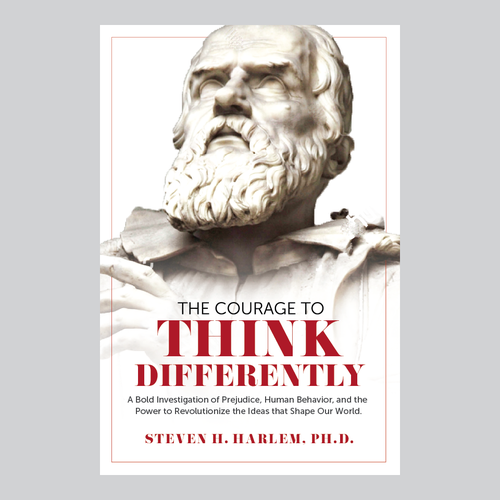 Professional book cover with the title 'The Courage to Think Differently'