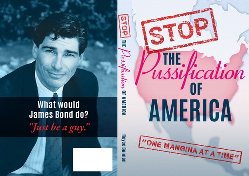 """Life book cover with the title 'Book cover for """"Stop The Pussification Of America""""'"""