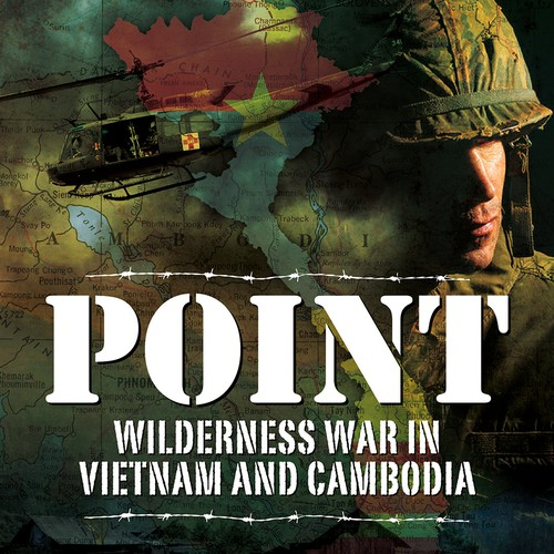 Helicopter design with the title 'Point: Wilderness War in Vietnam & Cambodia'