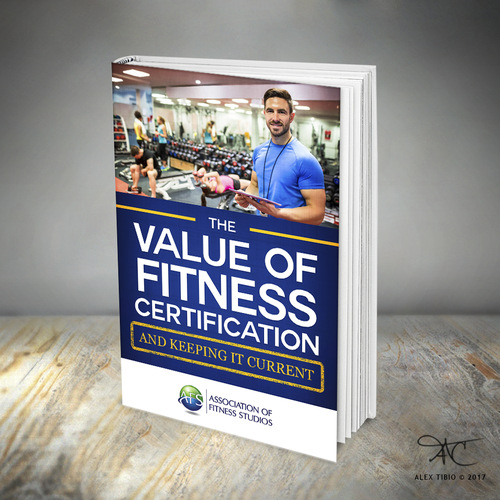 """Personal trainer design with the title 'Book cover design for """"The Value of Fitness Certification""""'"""