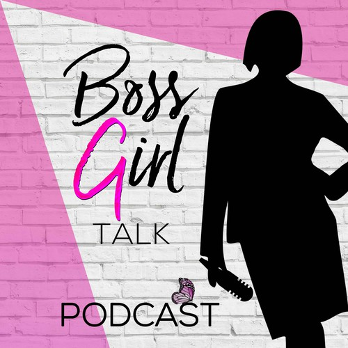 Podcast design with the title 'PODCAST - BOSS GIRL TALK'