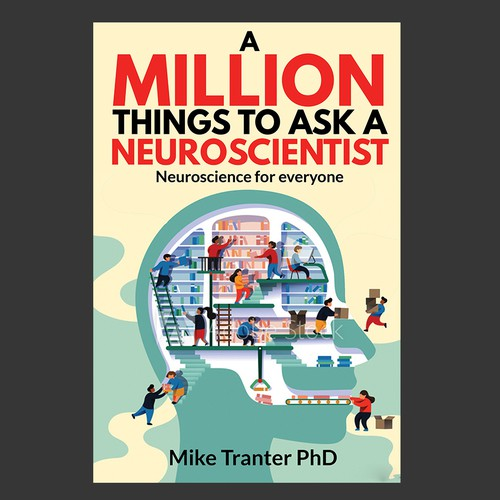 Science book cover with the title 'A Million Things To Ask A Neuroscientist'
