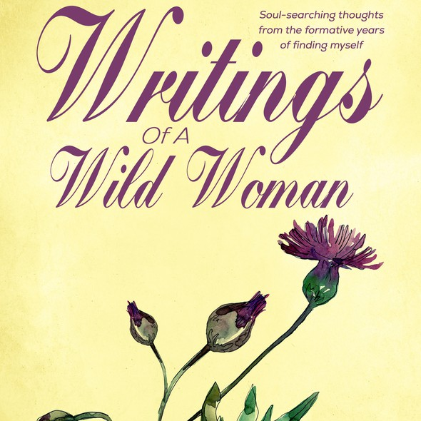Print-ready design with the title 'Book cover design - Writings of a wild woman by Kelsea Cole '