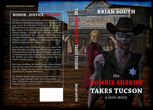 "Cowboy book cover with the title 'Illustrated book cover for ""The Zombie Sheriff Takes Tucson""'"