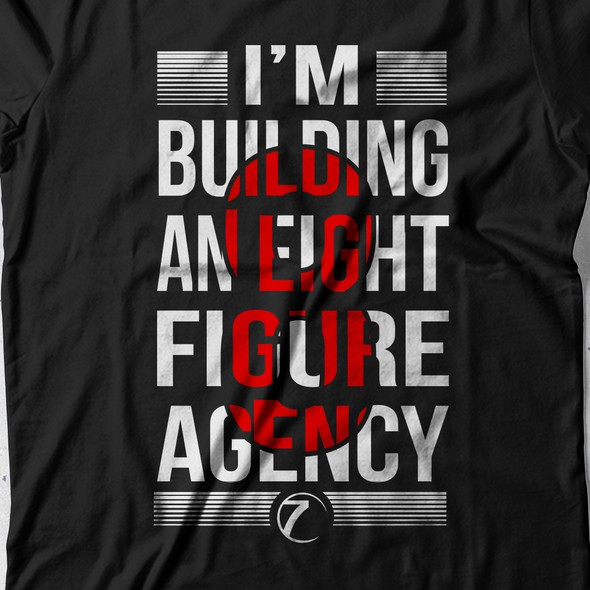 Motivational t-shirt with the title '8 Figure Agency'