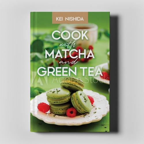 Cooking book cover with the title 'Cook with Matcha and Green Tea by Kei Nishida'