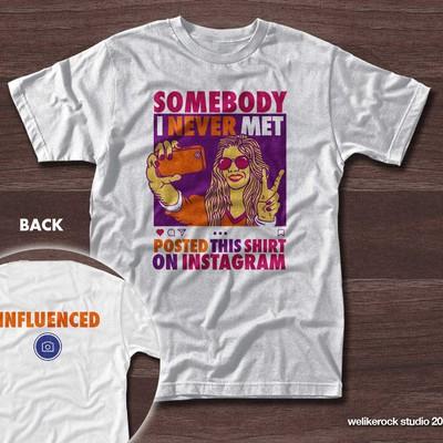 Influenced Instagram T-shirt Design