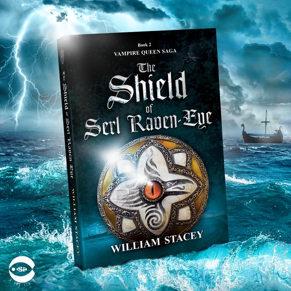 """Viking book cover with the title 'Book cover for """"The Shield of Serl Raven-Eye"""" by William Stacey'"""