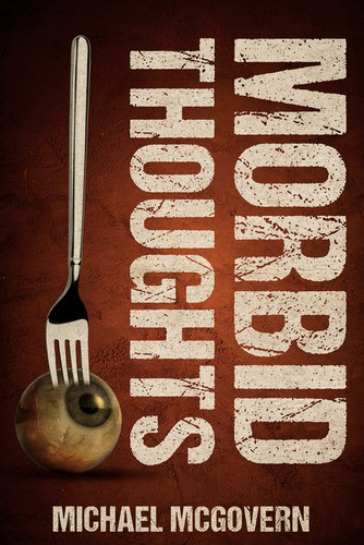 Thriller book cover with the title 'Morbid Thoughts'