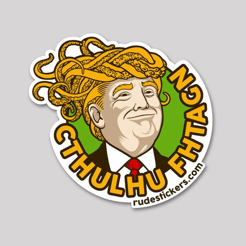 Trump design with the title 'A design concept for Rude Sticker'