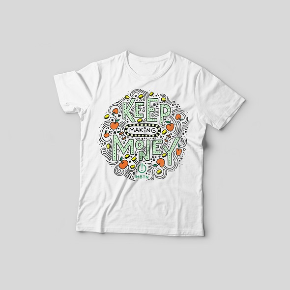 """Lettering t-shirt with the title 'T-Shirt design """"KEEP MAKING MONEY""""'"""