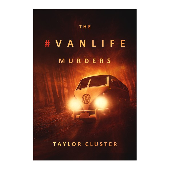 Night book cover with the title 'book cover ''The #Vanlife Murders'''