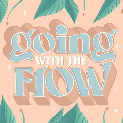 Going with the flow