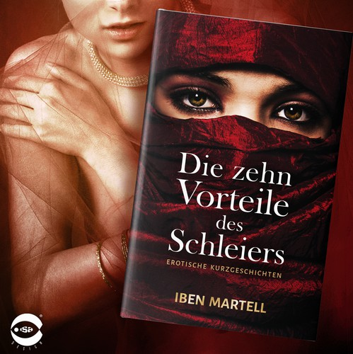 "Novel book cover with the title 'Book cover for ""Die zehn Vorteile des Schleiers"" by Iben Martell'"
