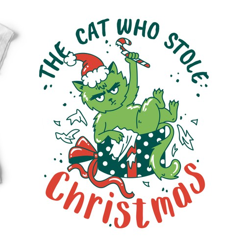 Creative t-shirt with the title 'THE CAT WHO STOLE CHRISTMAS'