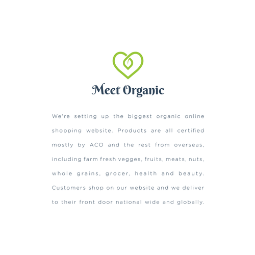 Beautiful brand with the title 'Meet Organic'