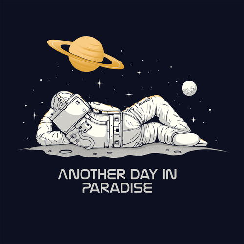 Astronaut t-shirt with the title 'Another day in paradise'
