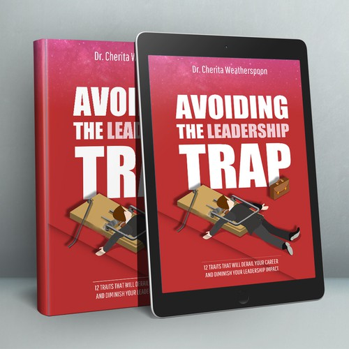 Management book cover with the title 'Avoiding the Leadership Trap Book Cover'
