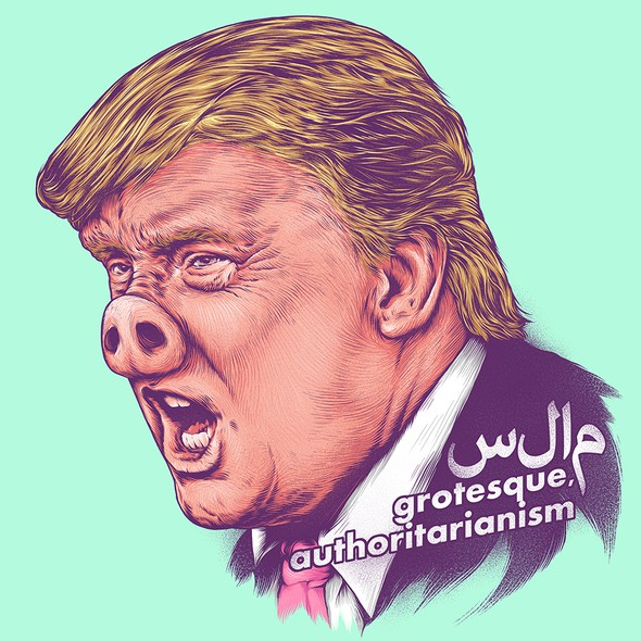 Trump design with the title 'grotesque, authoritarianism'