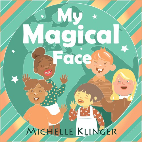 Kids book cover with the title 'My Magical Face'