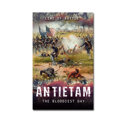 Battle design with the title 'Antietam: The Bloodiest Day'