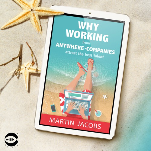 """Consulting design with the title 'eBook cover for """"Why working from anywhere-companies attract the best talent"""" by Martin Jacobs'"""