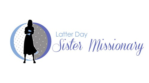 Cloth logo with the title 'Latter Day Sister Missionary needs a new logo'