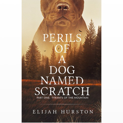 Forest book cover with the title 'Perils of a dog named Scratched'