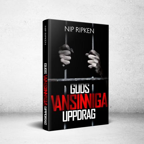 Religious design with the title 'Book Cover for Guds Vansinniga Uppdrag'