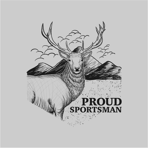 Deer t-shirt with the title 'Create a flagship Proud Sportsman T-shirt Design!'