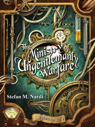 Steampunk design with the title 'The Ministry of Ungentlemanly Warfare'
