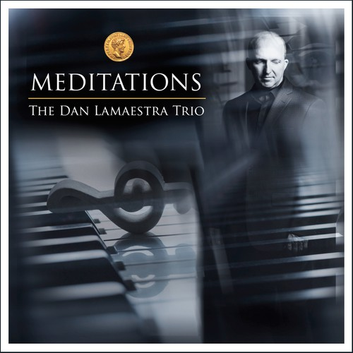 """Photography illustration with the title '""""Meditations"""" - The Dan Lamaestra Trio'"""