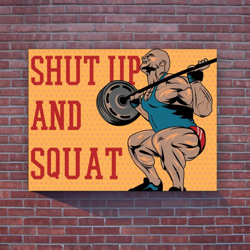 Motivational design with the title 'Shut Up And Squat'