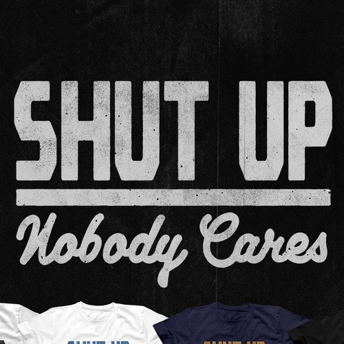 T-shirt with the title 'Nobody Cares'