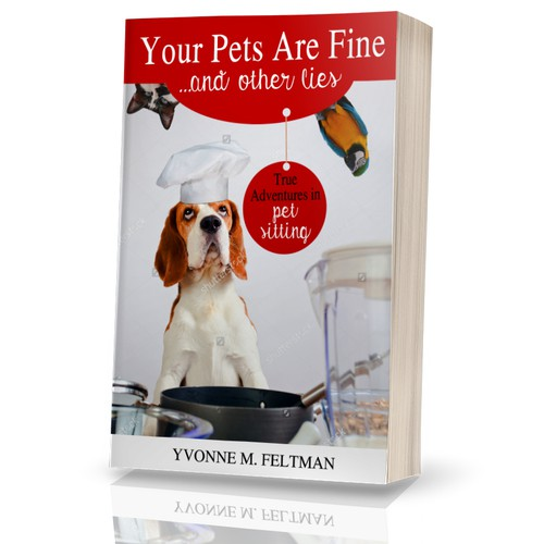 Cat book cover with the title 'Your pets are fine ...and other lies'