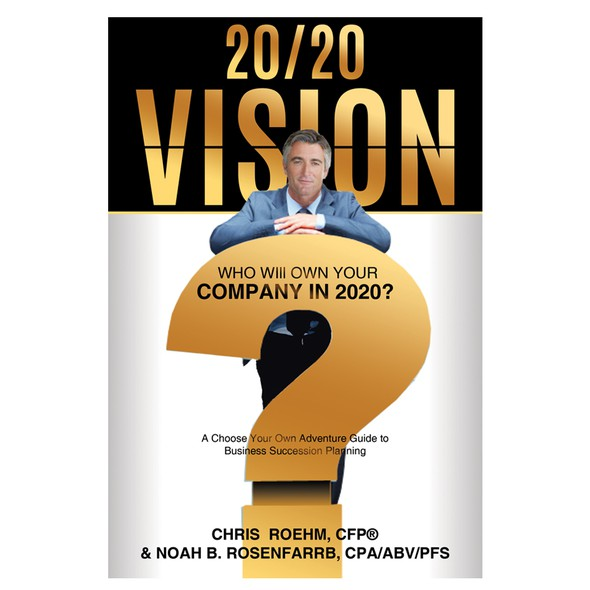 Budget design with the title '20/20 Vision: Who Will Own Your Company in 2020?'