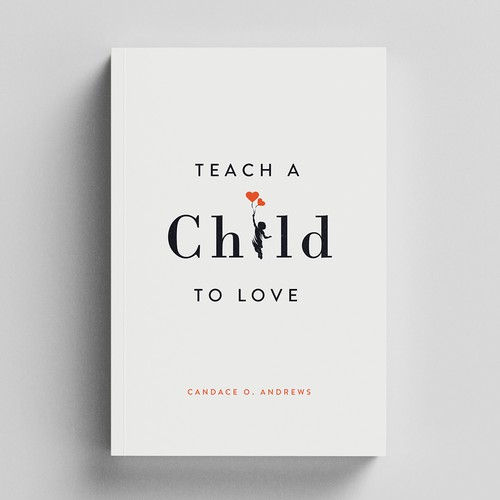 Children's book cover with the title 'Teach a Child to Love '